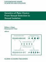 Genetics of Mate Choice  From Sexual Selection to Sexual Isolation PDF