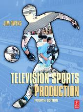 Television Sports Production: Edition 4