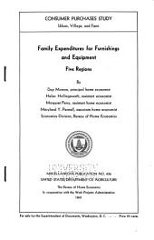 Family Expenditures for Furnishings and Equipment: Five Regions, Issues 431-434; Issue 436