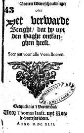 Veen-boeren waerschouwinge, over het verwarde beright, dat hy uyt den Haghe ontfanghen heeft ..