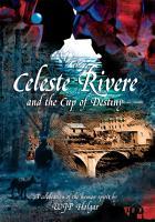 Celeste Rivere and the Cup of Destiny PDF