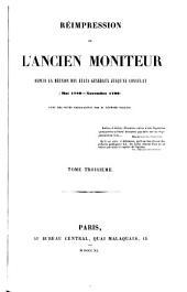 Réimpression de l'ancien Moniteur: depuis la réunion des États-généraux jusqu'au Consulat (mai 1789-novembre 1799) avec des notes explicatives, Volume3