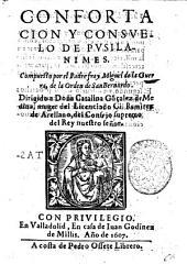 Confortacion y consuelo de pusilanimes. Compuesto por el padre fray Miguel de la Guerra, de la orden de san Bernardo. ..