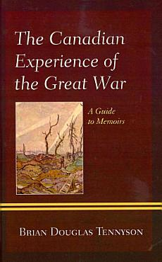 The Canadian Experience of the Great War PDF