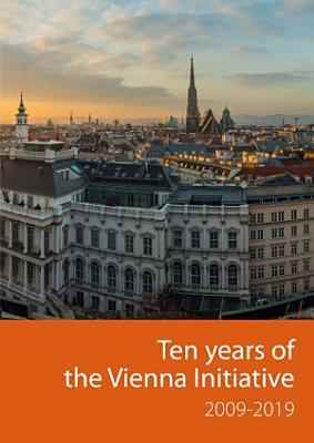 Ten years of the Vienna Initiative 2009 2019