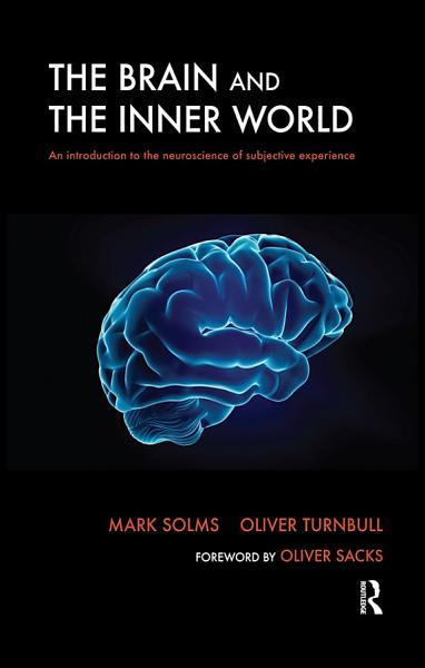 Download The Brain and the Inner World Book