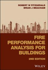 Fire Performance Analysis for Buildings: Edition 2
