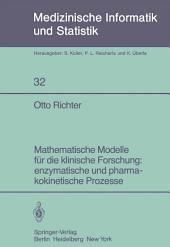 Mathematische Modelle für die klinische Forschung: enzymatische und pharmakokinetische Prozesse