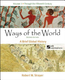 Ways of the World  A Brief Global History