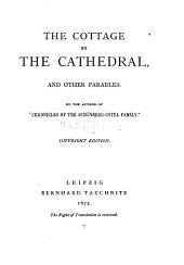 The Cottage by the Cathedral: And Other Parables