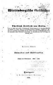 Wirtembergische Geschichte: Th. Schluss des Mittelalters. 1269-1496