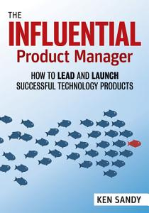 The Influential Product Manager PDF