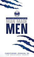 Man Made Men  A Man s Guide to Making Other Men PDF