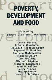 Poverty, Development and Food: Essays in honour of H. W. Singer on his 75th birthday
