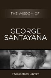 The Wisdom of George Santayana