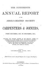THE NINETEENTH ANNUAL REPORT OF THE AMALGAMATED SOCIETY OF CARPENTERS   JOINERS  FROM DECEMEBER  1877  TO DECEMBER  1878  PDF