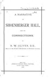 A Narrative of Shoenberger Hall, and Its Connections