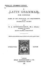 A Latin Grammar for Schools, Based on the Principles and Requirements of the Grammatical Society