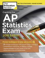 Cracking the AP Statistics Exam  2018 Edition PDF