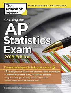 Cracking the AP Statistics Exam  2018 Edition Book