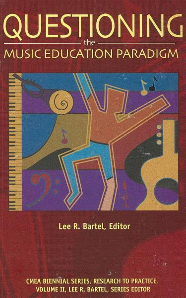 Questioning The Music Education Paradigm