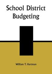 School District Budgeting: Edition 2