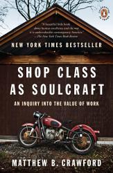 Shop Class As Soulcraft Book PDF