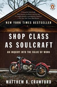 Shop Class as Soulcraft Book