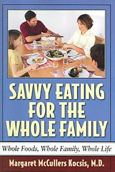 Savvy Eating for the Whole Family PDF