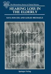 Hearing Loss in the Elderly: Audiometric, Electrophysiological and Histopathological Aspects