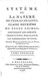 System̀e De La Nature: Classe Deuxième Du Regne Animal, Contenant Les Oiseaux, Volume2,Numéro1