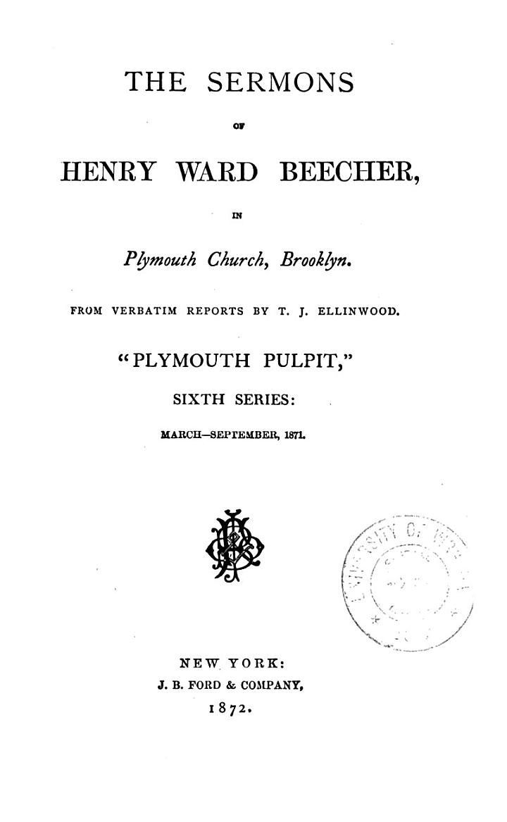 The Sermons of Henry Ward Beecher in Plymouth Church, Brooklyn
