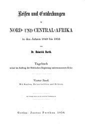 Reisen und Entdeckungen in Nord- und Central-Afrika in Den Jahren 1849 Bis 1855: Volume 4