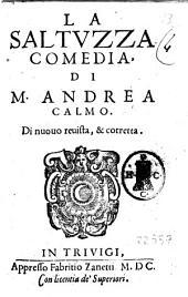 La Saltuzza comedia, di M. Andrea Calmo