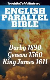 English Parallel Bible: Darby 1890 - Geneva 1560 - King James 1611