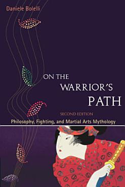 On the Warrior s Path  Second Edition PDF