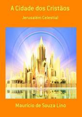 A Cidade Dos Cristãos