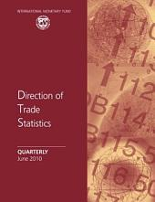 Direction of Trade Statistics Quarterly - June 2010