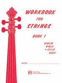 Workbook for Strings, Bk 1: Cello