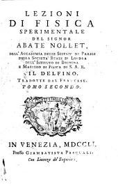 Lezioni di fisica sperimentale del signor abate Nollet ... Tradotte dal francese. Tomo primo [-quinto. Parte seconda]: Volume 1