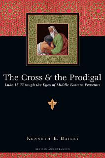 The Cross and the Prodigal Book
