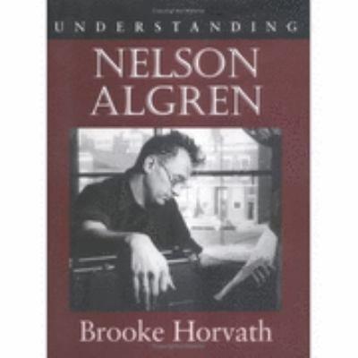 Understanding Nelson Algren
