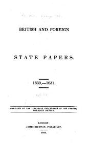British and Foreign State Papers: Volume 18, Part 1
