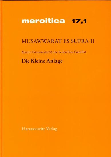 Musawwarat Es Sufra   Die Kleine Anlage PDF