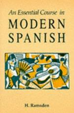 An Essential Course in Modern Spanish