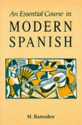An Essential Course in Modern Spanish PDF