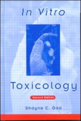 In Vitro Toxicology  Second Edition