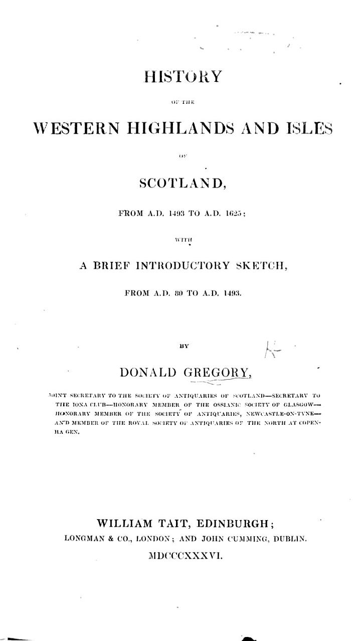 History of the Western Highlands and Isles of Scotland, from A.D. 1493 to A.D. 1625