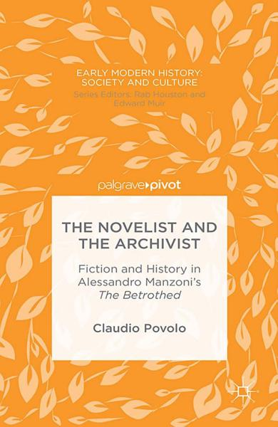 Download The Novelist and the Archivist Book