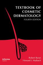Textbook of Cosmetic Dermatology, Fourth Edition
